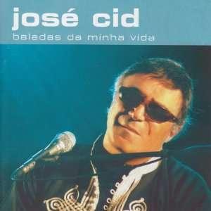 Balades Da Minha Vida José Cid Music