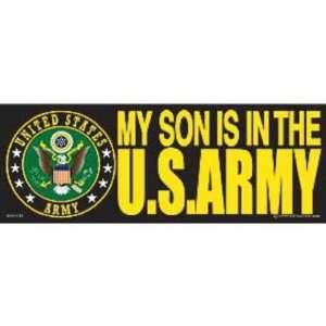 My Son Is In The U.S. Army Bumper Sticker Automotive