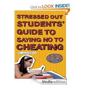 SOS: Stressed Out Students Guide to Saying No to Cheating (SOS Guides