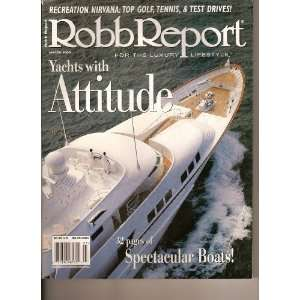 Robb Report (Yatchs with Attitude, March 1999) RR Books