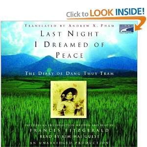 Dreamed of Peace (9781415942307): Dang Thuy Tram, Kim Mai Guest: Books