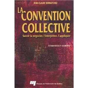 Convention collective La (9782760512429) Books