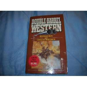 Double Barrel Western: Buffalo Run and Violent Maverick