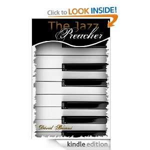 The Jazz Preacher: David Baroni:  Kindle Store