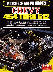 musclecar hi po engines chevy 454 thru 512 hot rod reports on