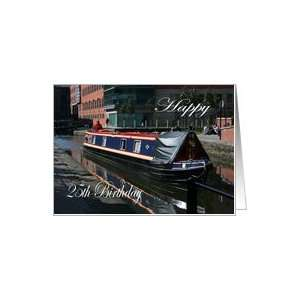 Happy 25th Birthday canal boat Card: Toys & Games