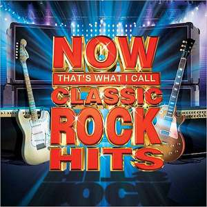 Thats What I Call Classic Rock Hits, Vol. 2, Various Artists Rock