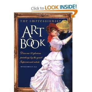 Paintings by the Great Impressionist Artists (9781889613055) Wenda O
