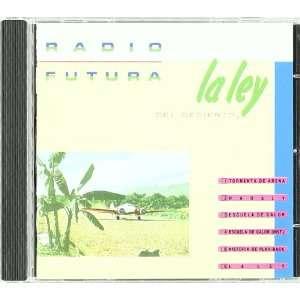 La Ley Del Desierto: Radio Futura: Music