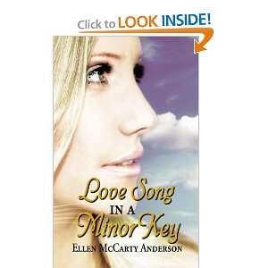 Love Song in a Minor Key (9781434308306) Ellen Anderson