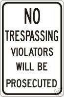 REAL NO TRESPASSING VIOLATORS STREET TRAFFIC SIGNS