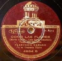 FRANCISCO CANARO Odeon 4984 Como Las Flores TANGO 78