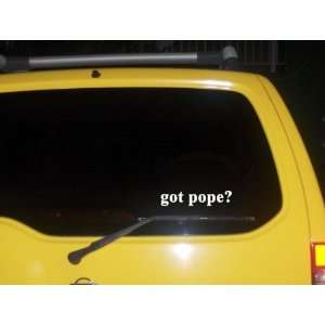 got pope? Funny decal sticker Brand New