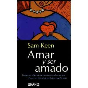 Amar y Ser Amado (Spanish Edition) (9788479532024): Sam