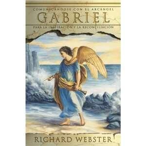 Gabriel: Comunicándose con el arcángel para la inspiración y