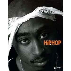 Hip hop (9788809049529) Paolo Ferrari Books