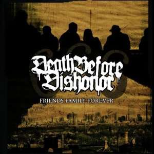Family Forever (Reissue): Death Before Dishonor: .de: Musik