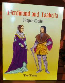 Tom Tierney Paper Doll Book Ferdinand and Isabella