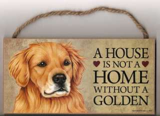 New Wooden Dog Sign House Is Not A Home Without Golden Retriever Made