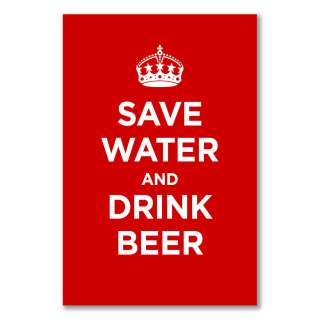 satin poster: SAVE WATER AND DRINK BEER ALL COLOURS KEEP CALM