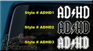 ADHD ADD AD HD AC DC Vinyl decal sticker WINDOW WII pow