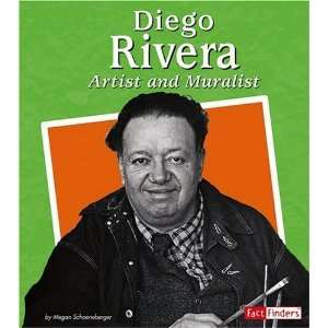 Diego Rivera Artist and Muralist (Fact Finders