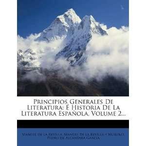 , Manuel de la Revilla y Moreno, Pedro de Alcántara García: Books