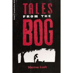 Tales From the Bog Number 5 Comic Marcus Lusk Books