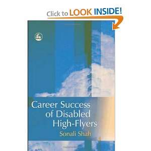 Career Success Of Disabled High Flyers [Paperback] Sonali
