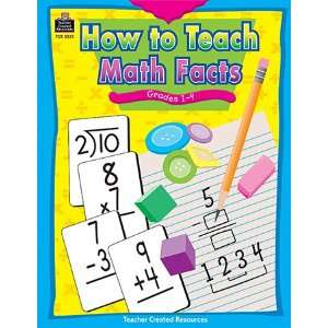 CREATED RESOURCES HOW TO TEACH MATH FACTS GR 1 4 Everything Else