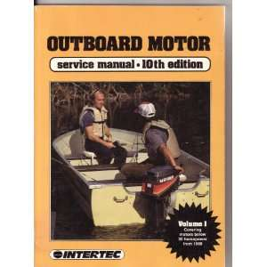 Outboard Motor Service Manual: v. 1: Intertec Publishing