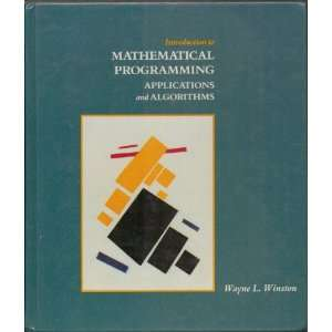 Introduction to Mathematical Programming: Applications and