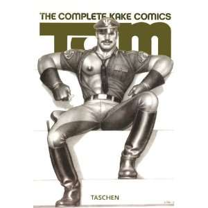 Tom of Finland: The Complete Kake Comics (German, English