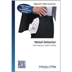 Metal Detector Detecting your paper money (9786130129170