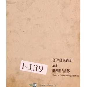 ST 200 Vertical Turret Milling Machine Service Parts Lists Manual