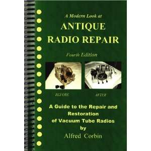 Antique Radio Repair and Restoration, 4th Edition