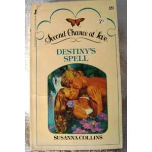 Destinys Spell (Second Chance at Love #19) (9780515057058