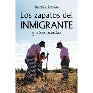 Los zapatos del inmigrante y otros escritos (Spanish
