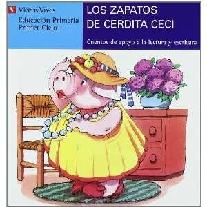Los zapatos de la cerdita Ceci / The shoes of the Piggy