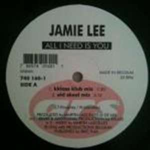 Jamie Lee   All I Need Is You   [12]: Music