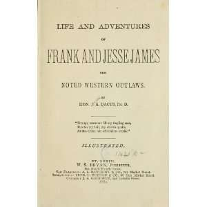 Life And Adventures Of Frank And Jesse James Books