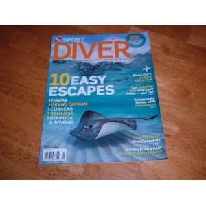 Sport Diver magazine, June 2011 10 Easy Escapes:Hawaii, Grand Cayman