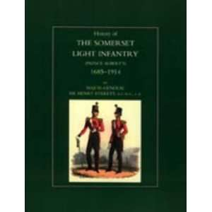 History of the Somerset Light Infantry (Prince Alberts) 1685 1914