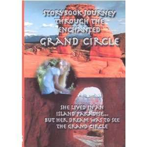 A Storybook Journey Through The Enchanted Grand Circle