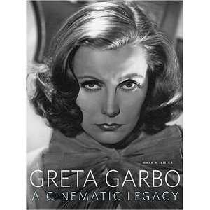 Greta Garbo: A Cinematic Legacy (9780810958975): Mark A