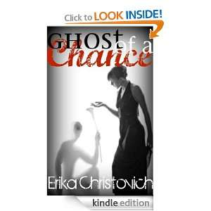 Ghost of a Chance Erika Christovich  Kindle Store