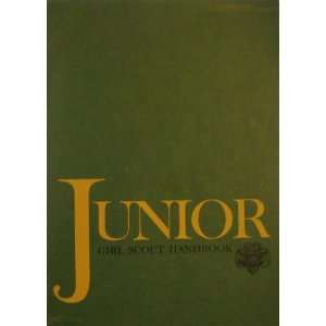 Junior Girl Scout Handbook No Author, Illustrated Books