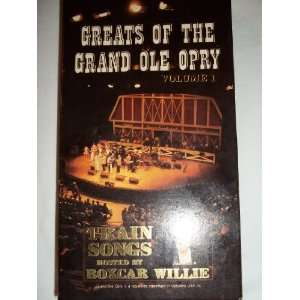 Greats Of the Grand Ole Opry   Volume 1   Train Songs Hosted by Boxcar