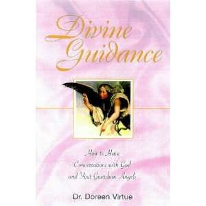 With God and Your Guardian Angels [Hardcover]: Doreen Virtue: Books