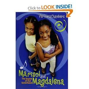 Marisol and Magdalena (0807728462093) Veronica Chambers